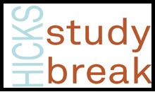 Hicks Study Break