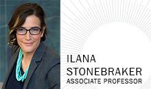 Ilana Stonebraker, Associate Professor
